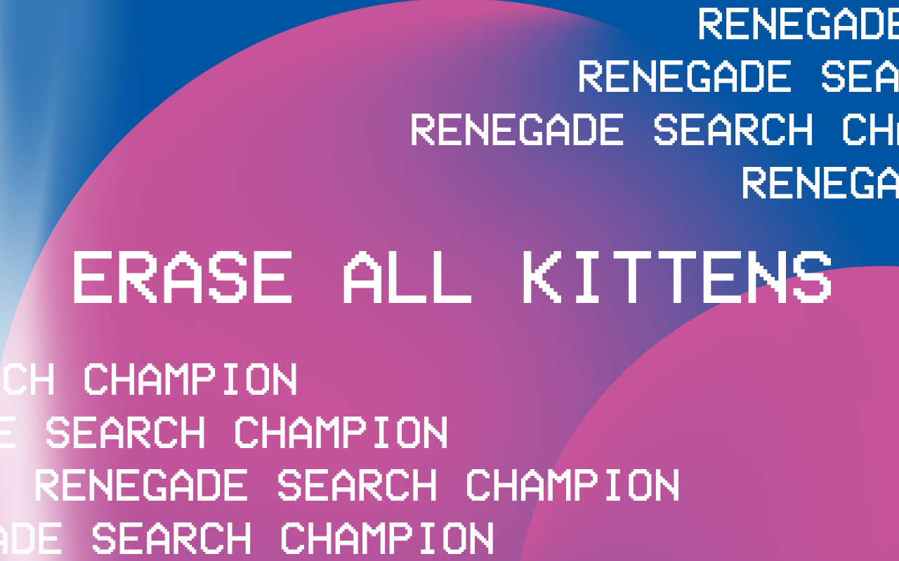 Erase All Kittens White Text on Futuristic Background